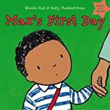Max's First Day (Dealing with Feelings) (1408163888) by Featherstone, Sally