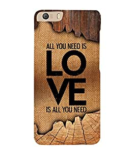Love Is All You Need 3D Hard Polycarbonate Designer Back Case Cover for Micromax Canvas Knight 2 E471