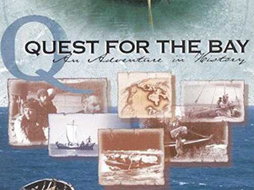 Quest For The Bay - Season 1