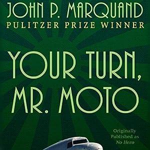 Your Turn, Mr. Moto Audiobook