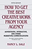 img - for How to Get the Best Creative Work From Your Agency book / textbook / text book