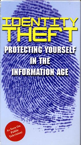 Identity Theft Protecting Yourself In The Information Age VHS