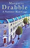 A summer bird-cage (0140026347) by Drabble, Margaret