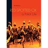Red-Spotted Ox: A Pokot Lifeby Pat Robbins