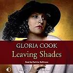 Leaving Shades | Gloria Cook