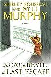 The Cat, the Devil, the Last Escape: A Novel