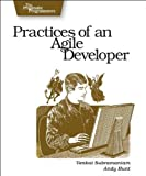 Practices Of An Agile Developer: Working In The Real World (Pragmatic Programmers)(Venkat Subramaniam/Andy Hunt)