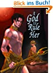 A God to Rule Her: (Adult Gothic Fant...