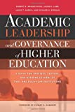 img - for Academic Leadership and Governance of Higher Education: A Guide for Trustees, Leaders, and Aspiring Leaders of Two- and Four-Year Institutions book / textbook / text book