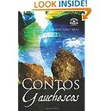 Contos Gauchescos (Portuguese Edition)