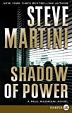 Shadow of Power LP: A Paul Madriani Novel (0061470929) by Martini, Steve