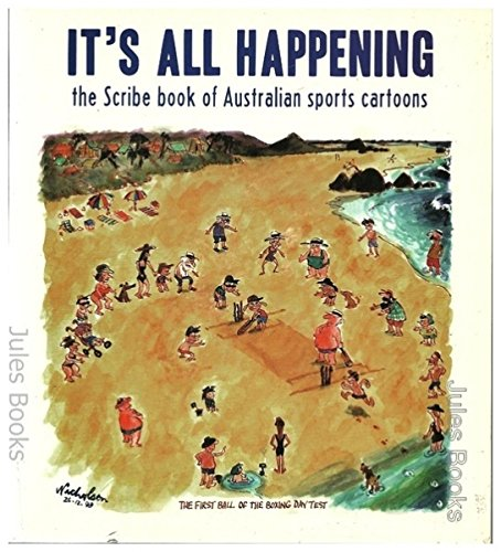 its-all-happening-the-scribe-book-of-australian-sports-cartoons