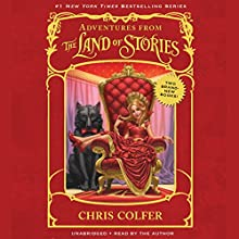 Adventures from the Land of Stories Boxed Set: The Mother Goose Diaries and Queen Red Riding Hood's Guide to Royalty (       UNABRIDGED) by Chris Colfer Narrated by Chris Colfer