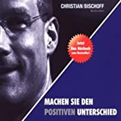 H&ouml;rbuch Machen Sie den positiven Unterschied
