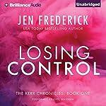 Losing Control: Kerr Chronicles, Book 1 | Jen Frederick