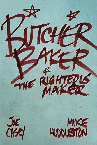 Butcher Baker: The Righteous Maker - The Collected Edition (Butcher Baker Righteous Maker compare prices)