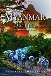 Myanmar: Burma in Style: An Illustrat...