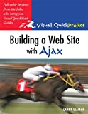 Building a Web Site with Ajax (Visual QuickProject Guides)