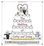 The Wedding of Cathy and Irving: A Cathy Collection (0740726684) by Guisewite, Cathy