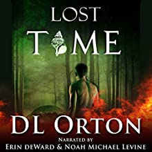 Lost Time: Between Two Evils, Book 2 Audiobook by D L Orton Narrated by Noah Michael Levine, Erin deWard