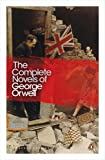 George Orwell The Complete Novels of George Orwell: Animal Farm, Burmese Days, A Clergyman's Daughter, Coming Up for Air, Keep the Aspidistra Flying, Nineteen Eighty-Four (Penguin Modern Classics)