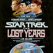 Star Trek X: The Lost Years (Adapted) | [J. M. Dillard]
