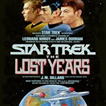 Star Trek X: The Lost Years (Adapted) Audiobook by J. M. Dillard Narrated by Leonard Nimoy