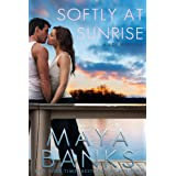 Softly at Sunrise (A KGI Novella) (KGI Series) ~ Maya Banks