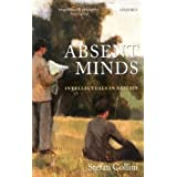 Absent Minds: Intellectuals in Britainby Stefan Collini