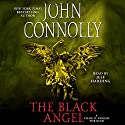 The Black Angel: A Thriller (       UNABRIDGED) by John Connolly Narrated by Jeff Harding