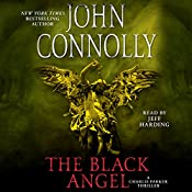 The Black Angel: A Thriller | John Connolly
