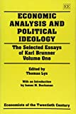 img - for Economic Analysis and Political Ideology (Selected Essays of Karl Brunner, Vol 1) book / textbook / text book