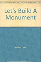 Let's build a monument by Theo Crosby