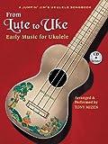 From Lute to Uke: Early Music for Ukulele (A Jumpin Jim's Ukulele Songbook)
