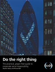 Do the Right Thing: The Practical, Jargon-free Guide to Corporate Social Responsibility