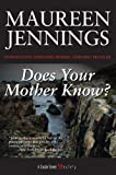 img - for Does Your Mother Know? (A Christine Morris Mystery) book / textbook / text book