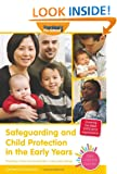 Safeguarding and Child Protection in the Early Years (Early Childhood Essentials)