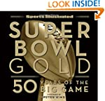 Sports Illustrated Super Bowl Gold: 5...