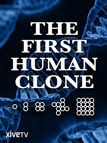 The First Human Clone