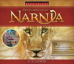 The Chronicles of Narnia: Never Has the Magic Been So Real (Radio Theatre) [Full Cast Drama]