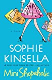 Sophie Kinsella Mini Shopaholic (Large Print Book)