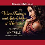 Wives, Fiancées, and Sidechicks of Hotlanta | Sheree Whitfield
