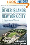 The Other Islands of New York City: A History and Guide (Third Edition)
