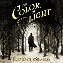 The Color of Light Audiobook by Helen Maryles Shankman Narrated by Simon Slater, Jennifer Ikeda