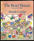 img - for The Bears' bazaar: A story/craft book book / textbook / text book