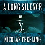 A Long Silence: Van der Valk, Book 10 | Nicolas Freeling