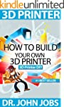 3D Printer DIY: How to Build Your Own...