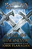 The Siege of Macindaw: Book Six (Ranger's Apprentice) (0142415243) by Flanagan, John