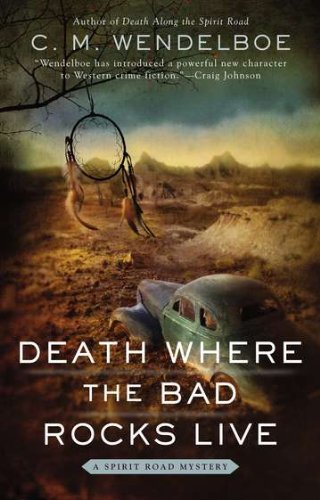 Death Where the Bad Rocks Live (A Spirit Road Mystery)