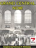 img - for Grand Central Noir book / textbook / text book